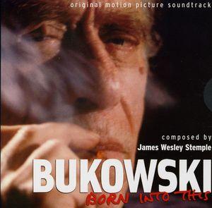 Bukowski-Born Into This (Original Soundtrack)