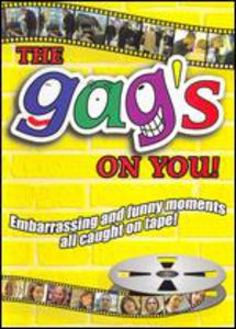 The Gag's on You