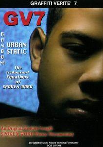 Graffiti Verite: Volume 7: Iridescentequations of Spoken
