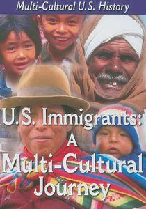 Us Immigrants /  Mc Journey