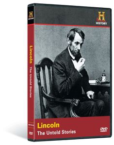 Lincoln: The Untold Stories