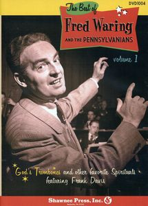 Best of Fred Waring and the The Pennsylvanians: Volume 1