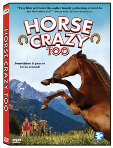 Horse Crazy Too: The Pony Adventure