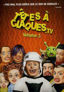 Vol. 3-Tetes a Claques.TV [Import]