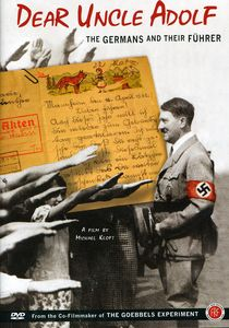 Dear Uncle Adolf: The Germans and Their Führer