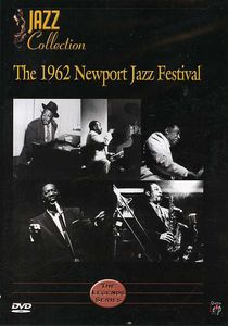 The 1962 Newport Jazz Festival