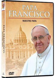 Papa Francisco: Nuestra Papa