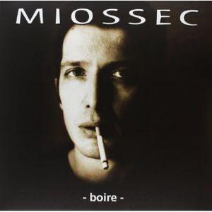 Boire [Import] , Miossec