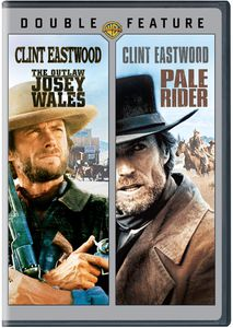 The Outlaw Josey Wales /  Pale Rider