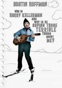 Who Is Harry Kellerman and Why Is He Saying Those Terrible Things About Me?