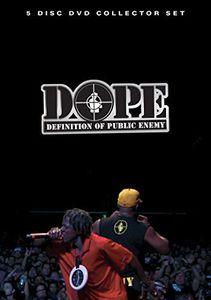 D.O.P.E.: Definition of Public Enemy