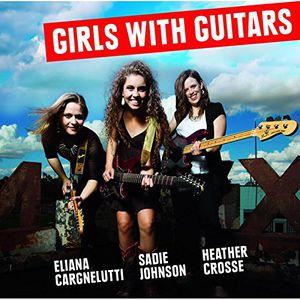 Girls with Guitars , Eliana Cargnelutti