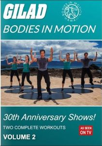 Gilad Bodies in Motion: 30th Anniversary Shows Volume 2