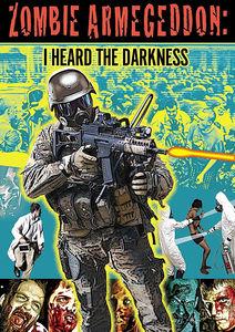 Zombie Armageddon: I Heard the Darkness