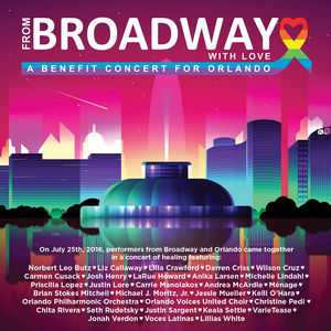 From Broadway With Love - A Benefit Concert for Orlando /  Various