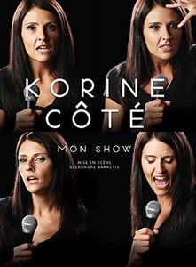 Korine Cote: Mon Show [Import]