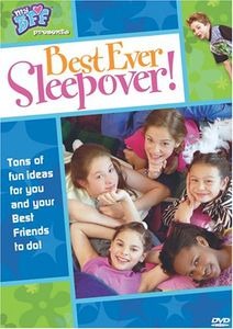 Best Ever Sleep Over