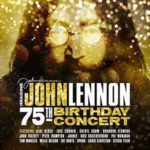 Imagine: John Lennon 75th Birthday Concert , Various Artists