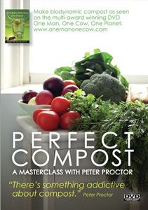 Perfect Compost: A Masterclass With Peter Proctor