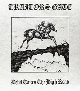 Devil Takes The High Road [Import] , Traitors Gate