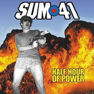 Half Hour Of Power , Sum 41