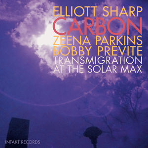 Transmigration at the Solar Max , Elliott Sharp