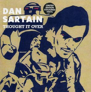 Thought It Over [Import] , Dan Sartain
