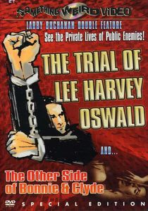 The Trial of Lee Harvey Oswald /  The Other Side of Bonnie & Clyde