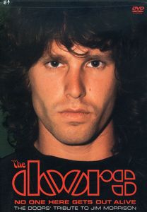 The Doors: No One Gets Out Here Alive