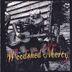 Woodshed Mercy