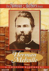 Famous Authors: Herman Melville