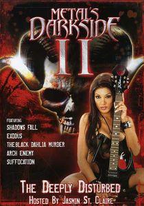 Metal's Dark Side: Volume 2: The Deeply Disturbed