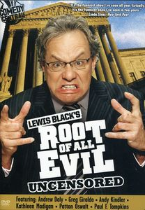 Lewis Black's Root of All Evil