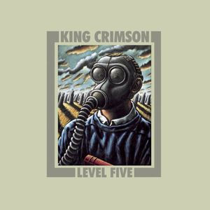 Level Five , King Crimson