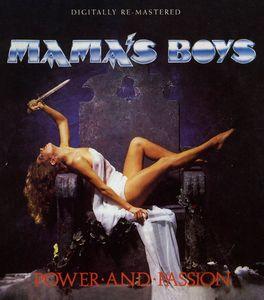 Mama's Boys : Power & Passion [Import]