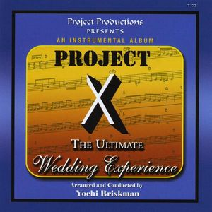 Project X-The Ultimate Wedding Experience