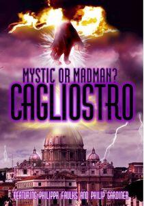 Cagliosto: Mystic or Madman