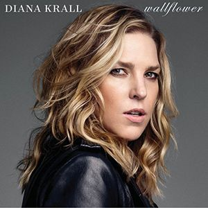 Wallflower , Diana Krall