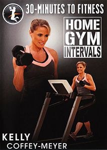 30 Minutes to Fitness: Home Gym Intervals