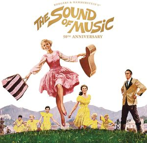 The Sound of Music (50th Anniversary) (Original Soundtrack) , Various Artists