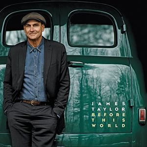 Before This World , James Taylor