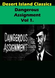Dangerous Assignment TV,: Volume 1