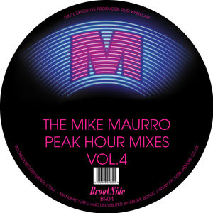 Mike Maurro Peak Hour Mixes Vol. 4