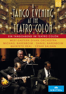 West-eastern Divan Orchestra At The Teatro Colon - A Tango Evening