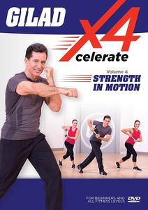 Gilad: Xcelerate 4 - #4 Strength In Motion