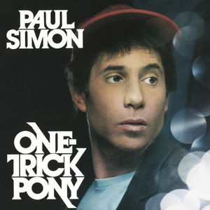 One Trick Pony , Paul Simon