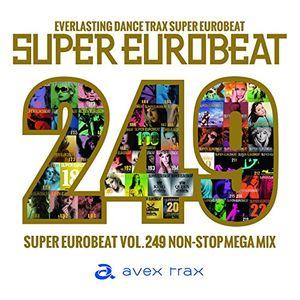 Super Eurobeat Vol 249 /  Various [Import]
