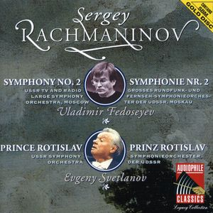 Rachmaninov: Sym No 2 /  Prince Rotislav