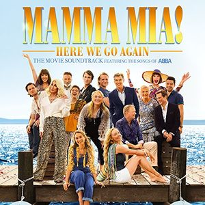 Mamma Mia!: Here We Go Again (The Movie Soundtrack Featuring the Songs of ABBA) , Various