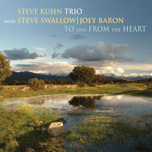 To and from the Heart , Steve Kuhn